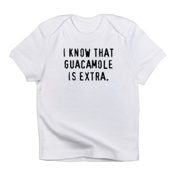 guacamole_is_extra_infant_tshirt